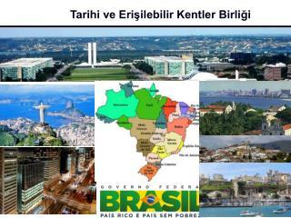 Tarihi ve Erişilebilir Kentler Birliği