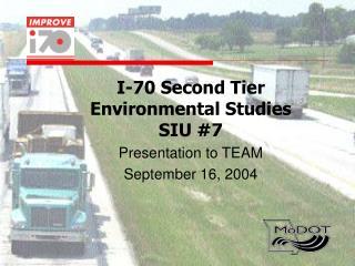 I-70 Second Tier  Environmental Studies SIU #7