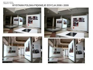 WYSTAWA POLSKA PIĘKNIEJE EDYCJA 2008 i 2009