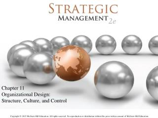 Chapter 11 Organizational Design:  Structure, Culture, and Control