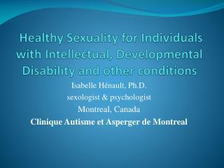 Isabelle Hénault, Ph.D. sexologist & psychologist Montreal, Canada