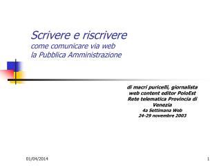 Scrivere e riscrivere come comunicare via web  la Pubblica Amministrazione