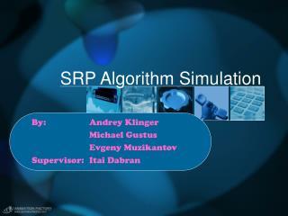 SRP Algorithm Simulation