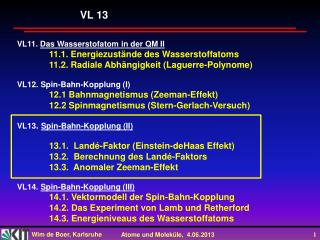 VL11.  Das  Wasserstofatom  in der QM II  11.1. Energiezustände des Wasserstoffatoms
