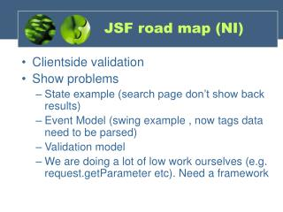 JSF road map (NI)