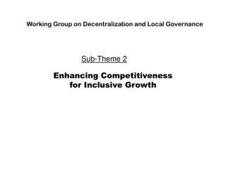 Enhancing Competitiveness  for Inclusive Growth