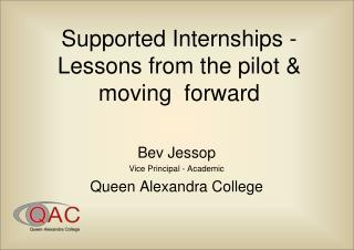 Supported Internships -  Lessons from the pilot & moving  forward
