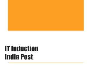 IT Induction  India Post