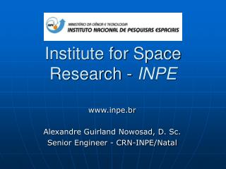Institute for Space Research -  INPE