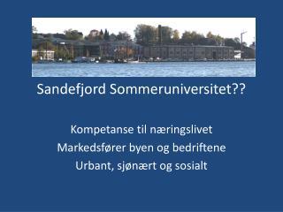 Sandefjord Sommeruniversitet??