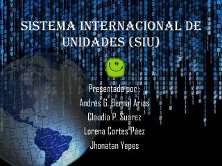 Sistema Internacional de unidades (SIU)