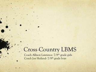 Cross Country LBMS