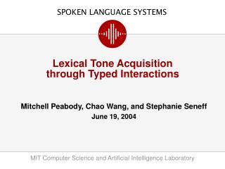 Lexical Tone Acquisition  through Typed Interactions