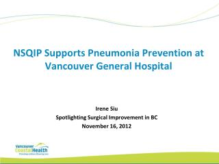 NSQIP Supports Pneumonia Prevention at Vancouver General Hospital