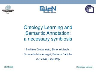 Ontology Learning and  Semantic Annotation:  a necessary symbiosis