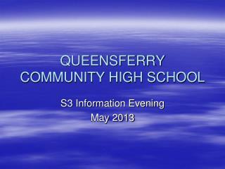 QUEENSFERRY COMMUNITY HIGH SCHOOL
