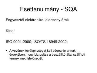 Esettanulm�ny - SQA
