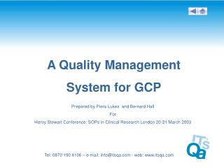 A Quality Management  System for GCP