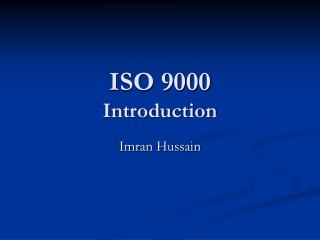 ISO 9000 Introduction