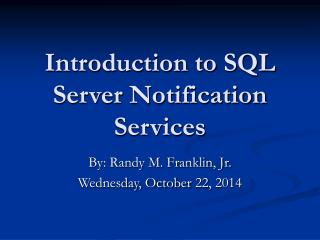 Introduction to SQL Server Notification Services