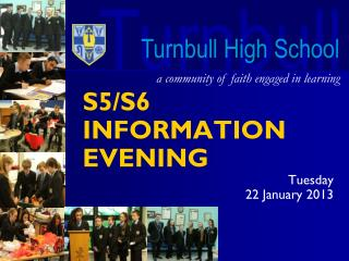 S5/S6 INFORMATION EVENING Tuesday  22 January 2013