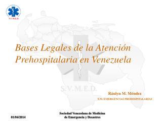 Bases Legales de la Atenci n Prehospitalaria en Venezuela