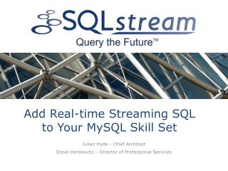 Add Real-time Streaming SQL to Your MySQL Skill Set
