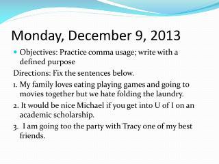 Monday, December 9, 2013
