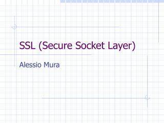 SSL (Secure Socket Layer)
