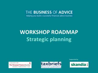 WORKSHOP ROADMAP Strategic planning