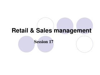 Retail & Sales management
