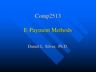 Comp2513  E-Payment Methods