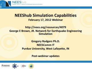 NEEShub Simulation Capabilities February 17, 2012 Webinar nees/resources/4079