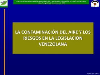 LA CONTAMINACI N DEL AIRE Y LOS RIESGOS EN LA LEGISLACI N VENEZOLANA