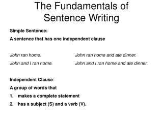 The Fundamentals of Sentence Writing