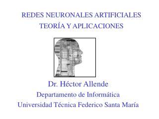 REDES NEURONALES ARTIFICIALES TEORÍA Y APLICACIONES