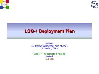 LCG-1 Deployment Plan