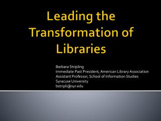Leading the Transformation of Libraries