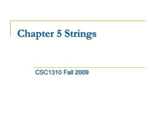 Chapter 5 Strings