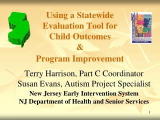 Using a Statewide Evaluation Tool for Child Outcomes  &  Program Improvement