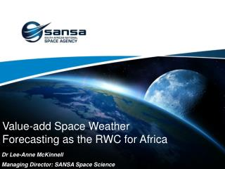 Value-add Space Weather Forecasting as the RWC for Africa