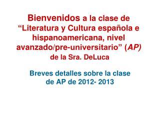 Breves detalles sobre la clase de AP de 2012- 2013