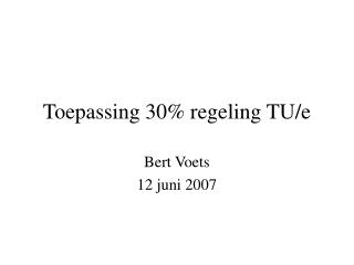 Toepassing 30% regeling TU/e