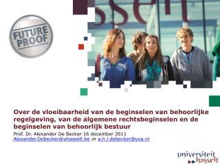 Prof. Dr. Alexander De Becker 16 december 2011