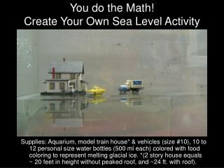 You do the Math! Create Your Own Sea Level Activity