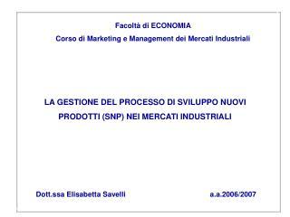 Facoltà di ECONOMIA Corso di Marketing e Management dei Mercati Industriali