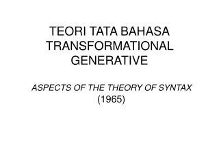 TEORI TATA BAHASA TRANSFORMATIONAL GENERATIVE