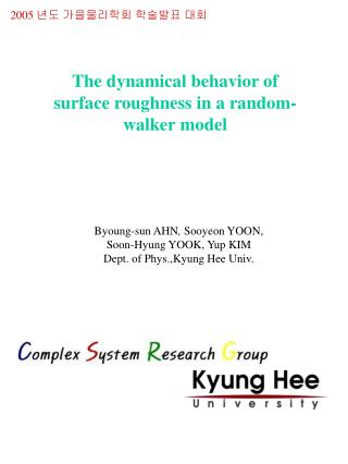 The dynamical behavior of surface roughness in a random-walker model