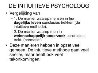 DE INTIU�TIEVE PSYCHOLOOG