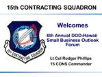 Welcomes   6th Annual DOD-Hawaii Small Business Outlook Forum